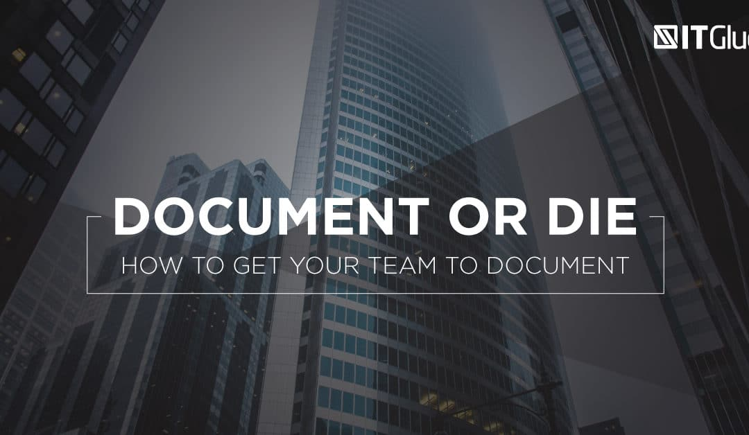 """Document or Die"" : comment inciter votre équipe à documenter ?"
