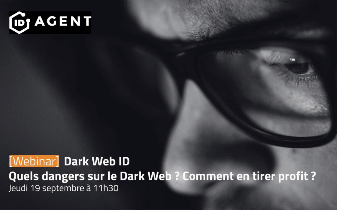 [Video] Dark Web ID par ID Agent