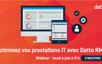 [Webinar] Optimisez vos prestations IT avec Datto RMM