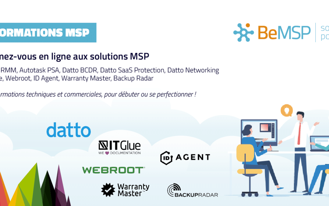 Programme des formations MSP du 19 au 28 mai 2020 : vente MSP, Datto RMM, Autotask PSA, IT Glue, Webroot, Quoter