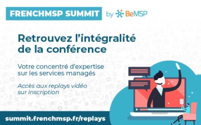 [FrenchMSP Summit] Toute la conférence est accessible en replay