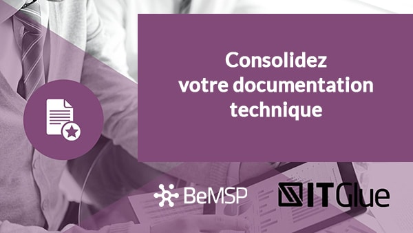 [Webinar] Consolidez votre documentation technique avec IT Glue