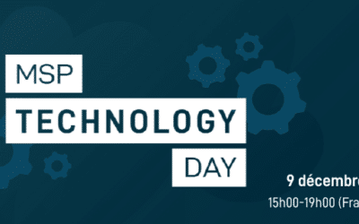 MSP Technology Day : Sécurité. Automatisation. Efficience.  [Event] 9 décembre 2020