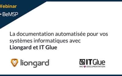 La documentation automatisée pour vos systèmes informatiques avec Liongard & IT Glue