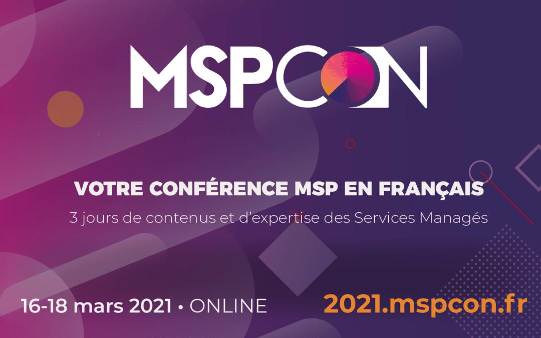 [Event] MSPCon 2021 Online // votre conférence MSP en français // 16 au 18 mars