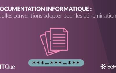 Documentation informatique : quelles conventions adopter pour les dénominations ?